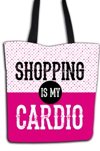 Shopping is my cardio - torba